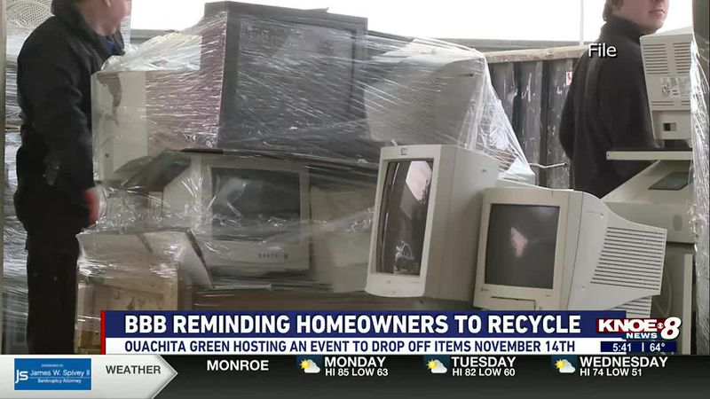 The Better Business Bureau is reminding people to take advantage of Ouachita Green's recycle...