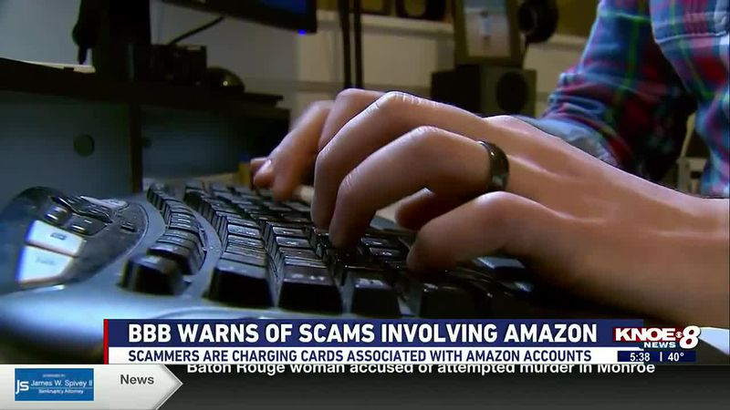 The Better Business Bureau is warning of scams related to Amazon making the rounds in NELA.