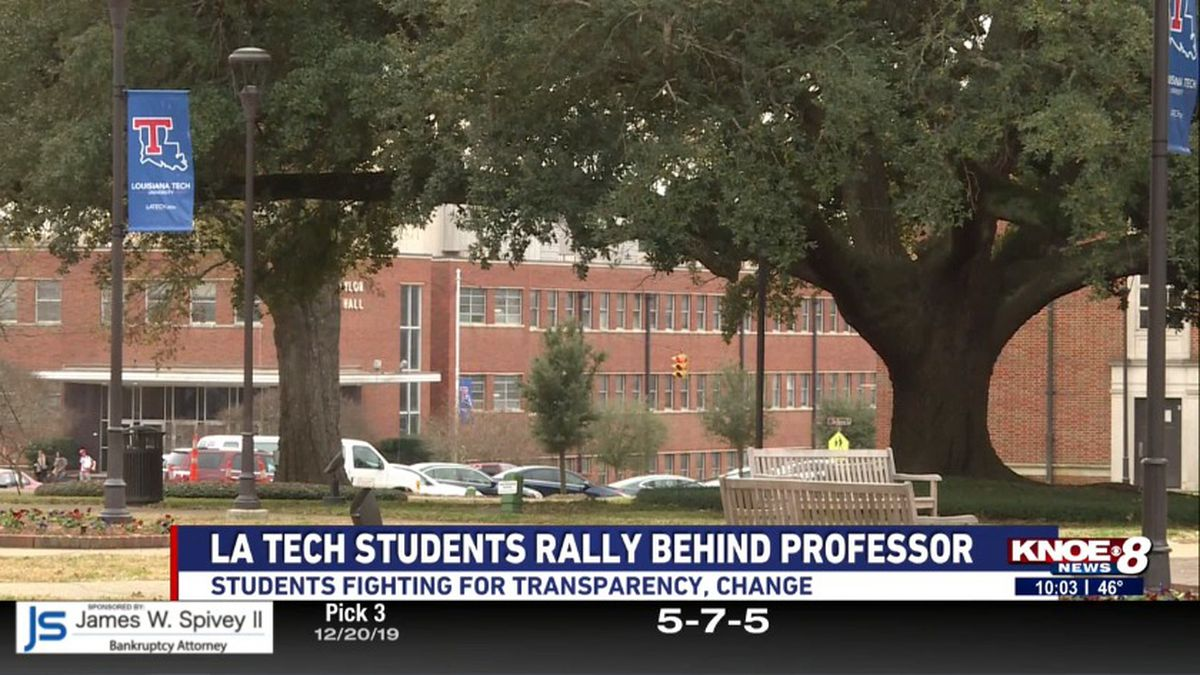 LA Tech students are rallying behind a professor that they believe was wrongfully removed from...