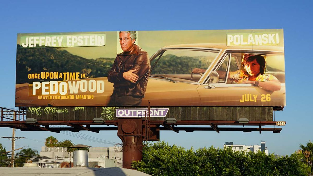 """A billboard promoting Quentin Tarantino's latest film """"Once Upon a Time in Hollywood"""" was vandalized on the day of the film's release. (Source: Hollywood Reporter)"""
